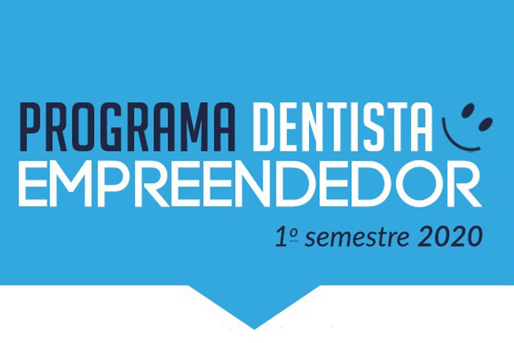 Programa Dentista Empreendedor. Inscreva-se!